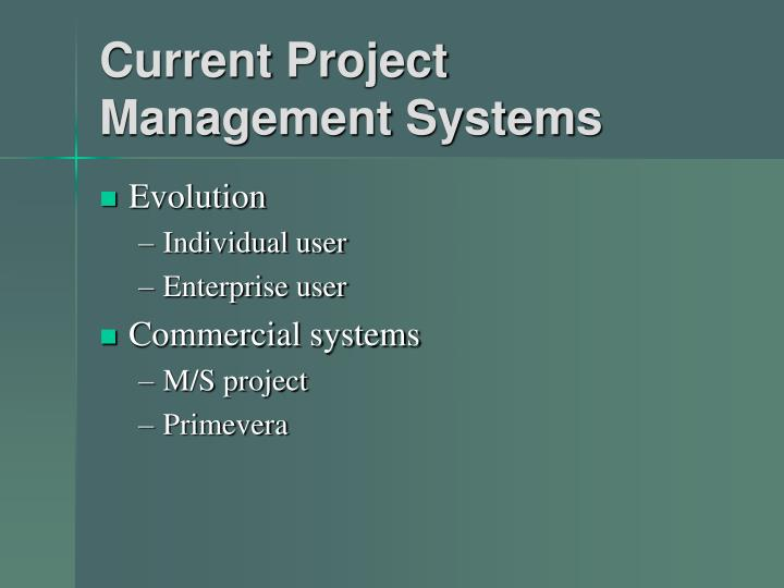 Current Project Management Systems