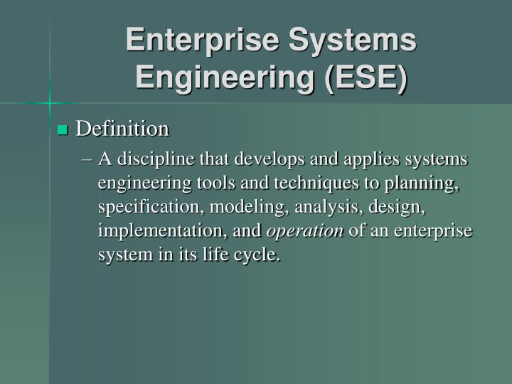 Enterprise systems engineering ese