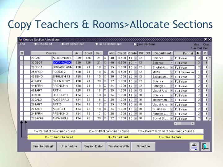 Copy Teachers & Rooms>Allocate Sections