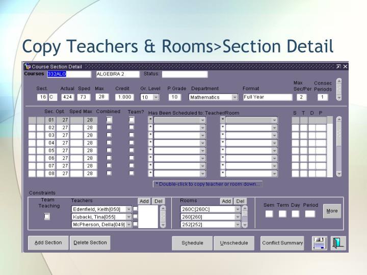 Copy Teachers & Rooms>Section Detail