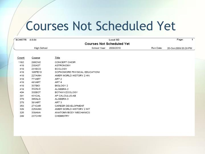 Courses Not Scheduled Yet