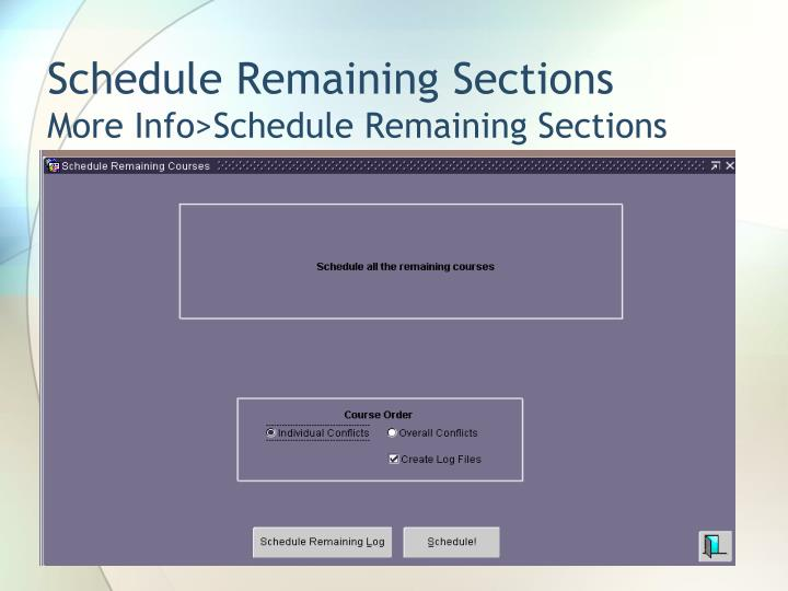 Schedule Remaining Sections
