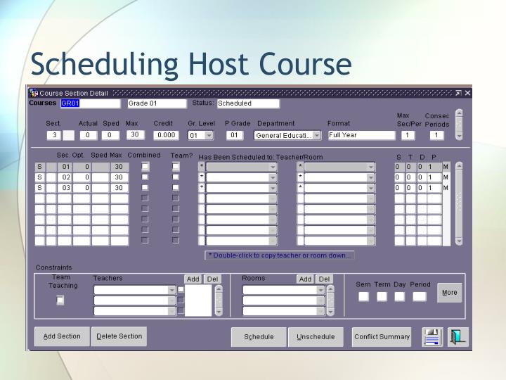 Scheduling Host Course