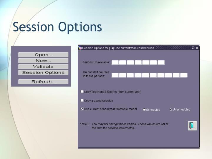 Session Options
