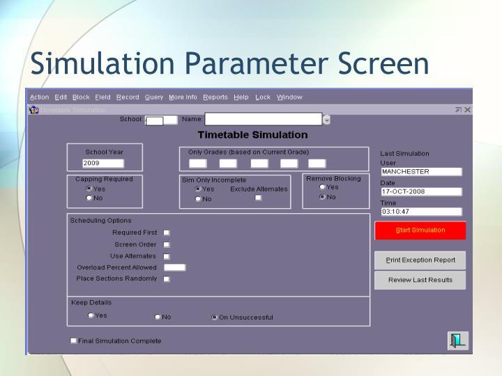 Simulation Parameter Screen