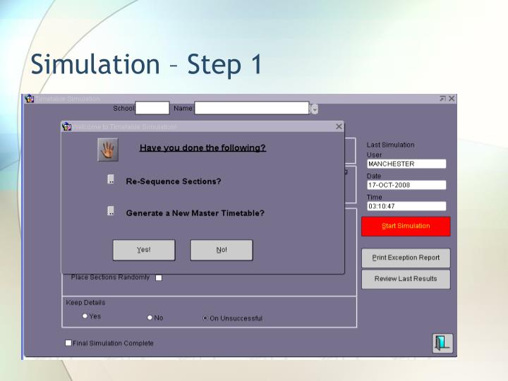 Simulation – Step 1