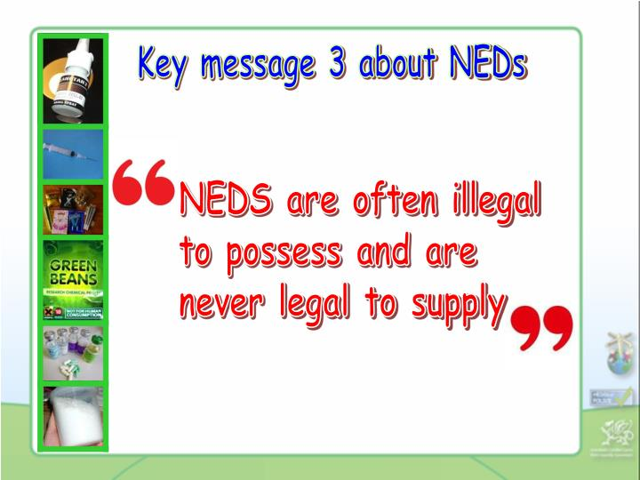 Key message 3 about NEDs