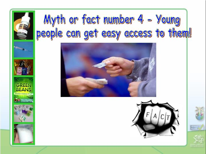 Myth or fact number 4 - Young