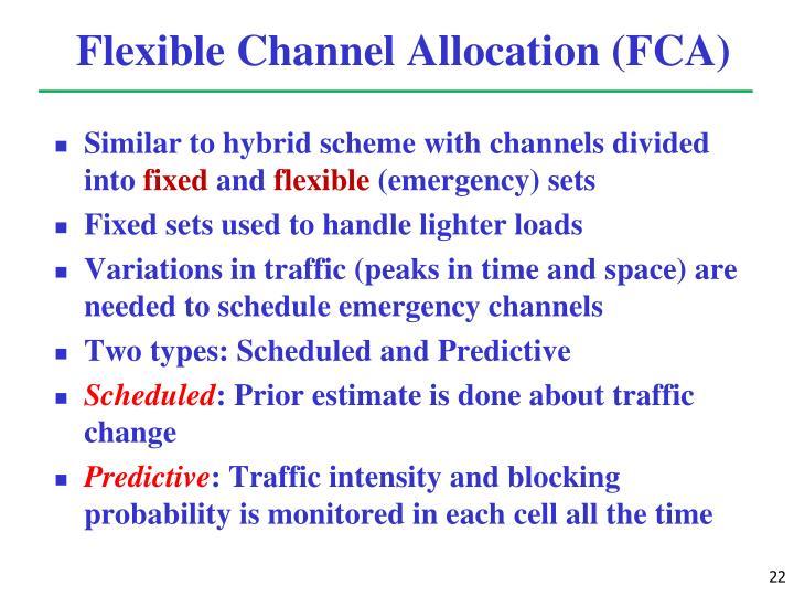 Flexible Channel Allocation (FCA)