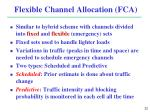 flexible channel allocation fca