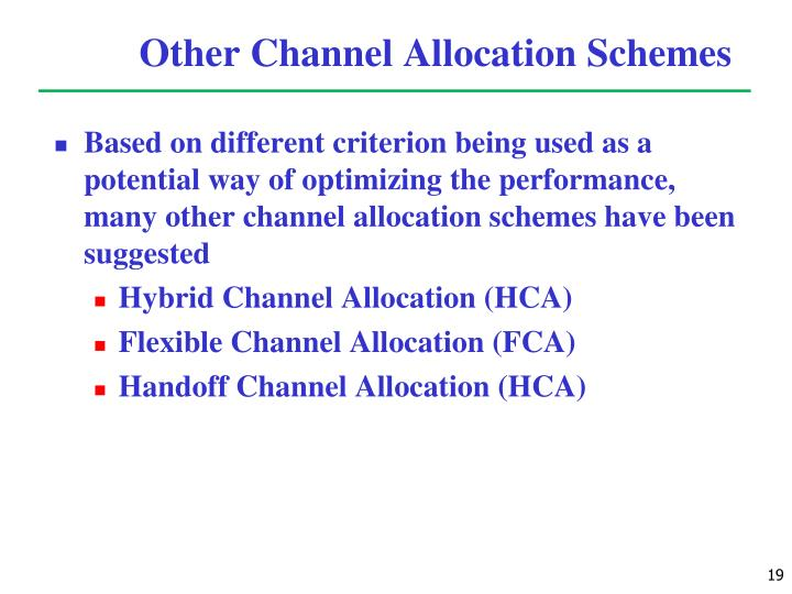 Other Channel Allocation Schemes