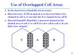 use of overlapped cell areas