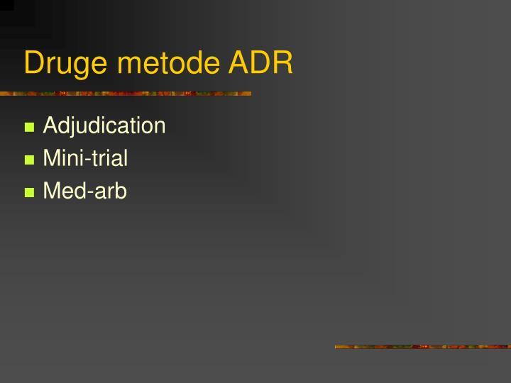 Druge metode ADR
