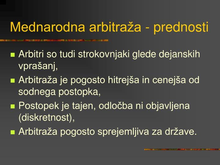 Mednarodna arbitraža - prednosti