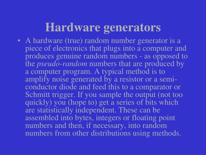 Hardware generators