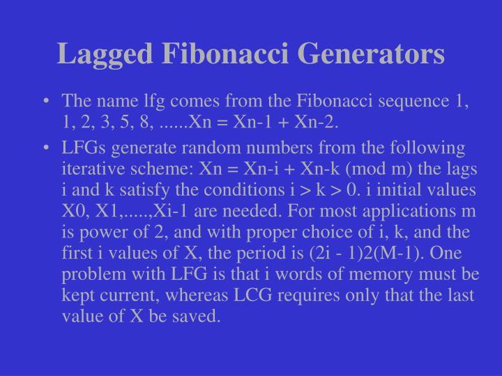 Lagged Fibonacci Generators