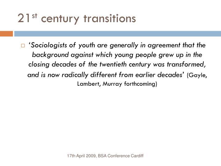 21 st century transitions