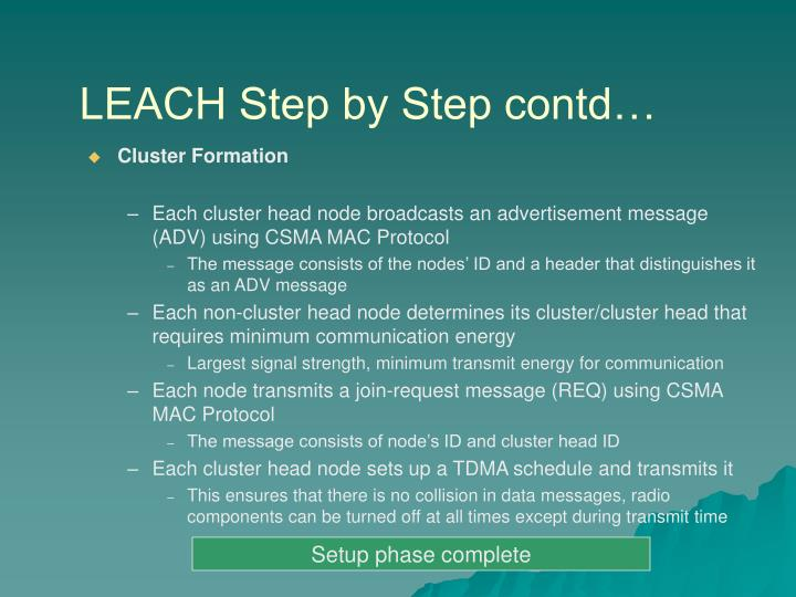 LEACH Step by Step contd…