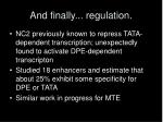 and finally regulation