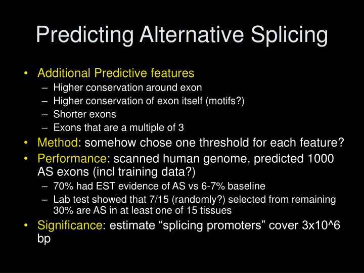 Predicting Alternative Splicing