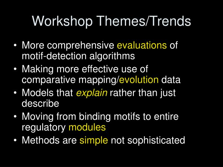 Workshop Themes/Trends