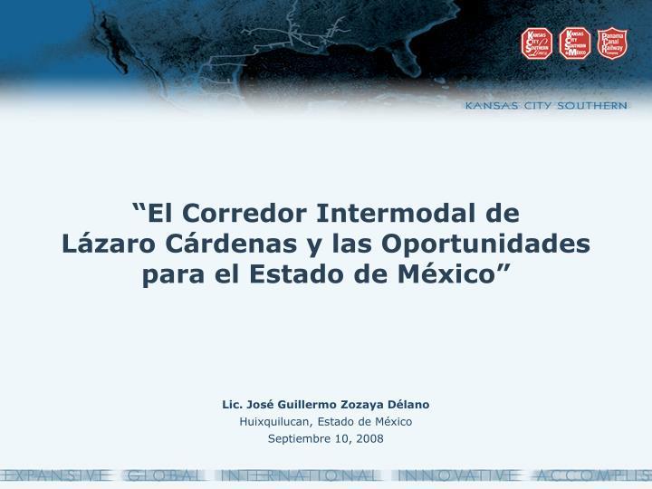 """""""El Corredor Intermodal de"""