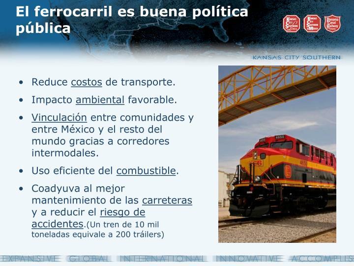 El ferrocarril es buena política pública
