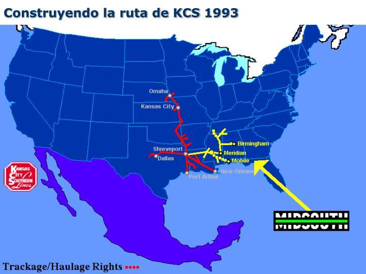 Construyendo la ruta de KCS