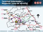 terminal intermodal megamex rea de servicio