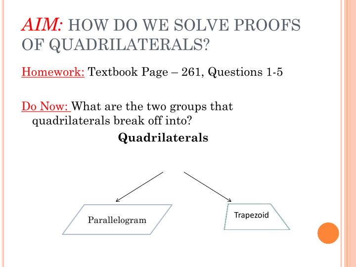 Aim how do we solve proofs of quadrilaterals