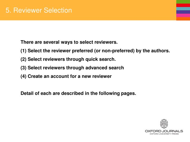 5. Reviewer Selection