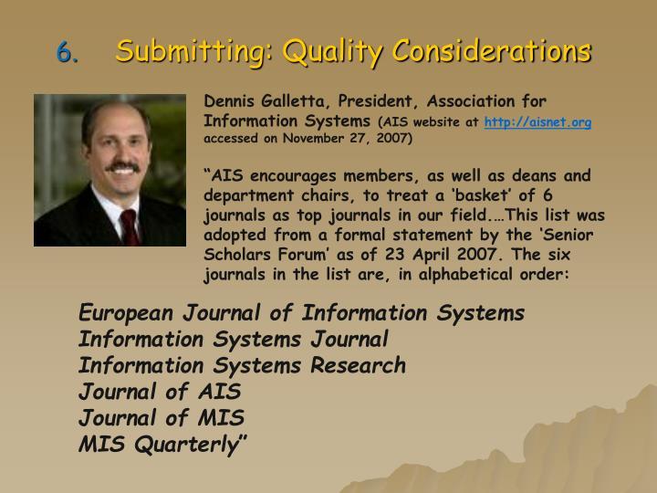 Dennis Galletta, President, Association for Information Systems