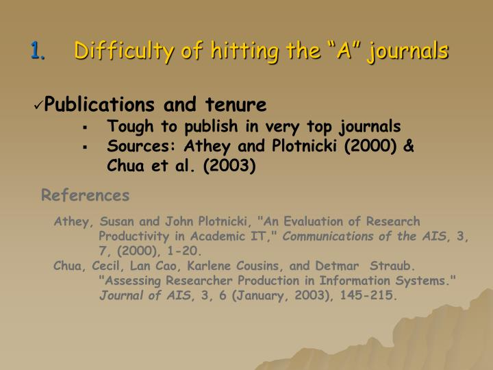 "Difficulty of hitting the ""A"" journals"
