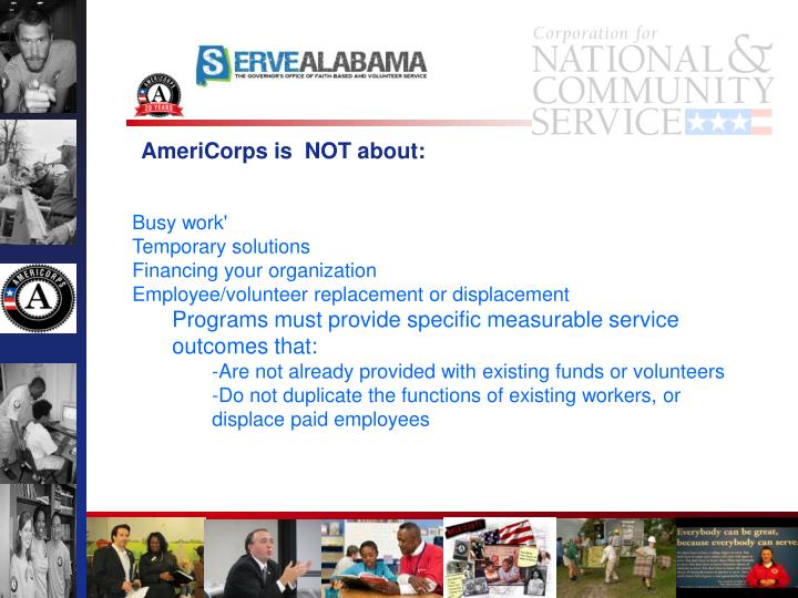 AmeriCorps is  NOT about: