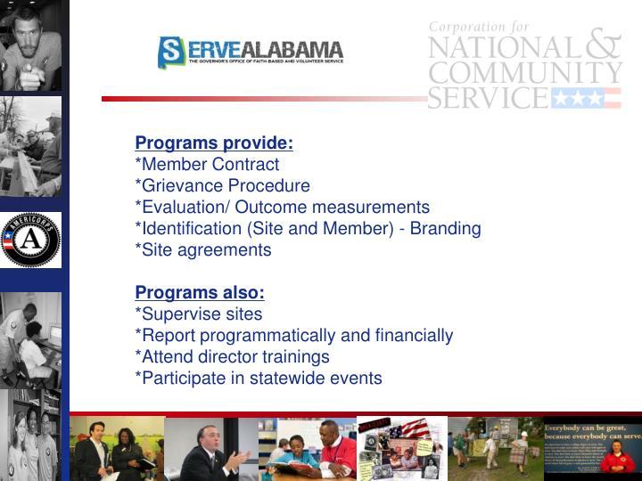 Programs provide: