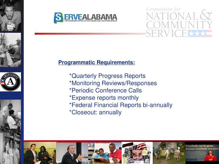 Programmatic Requirements: