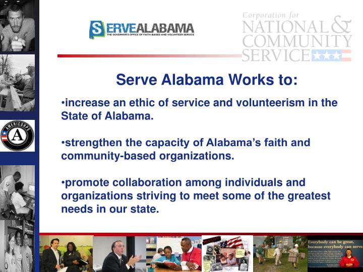 Serve Alabama Works to: