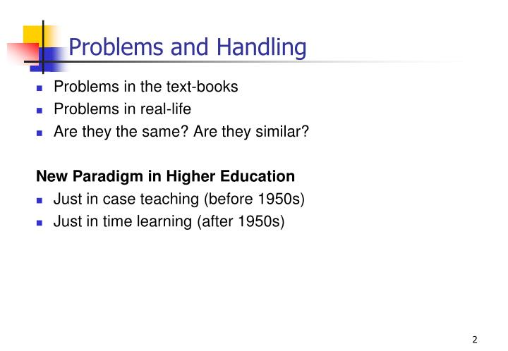 Problems and Handling