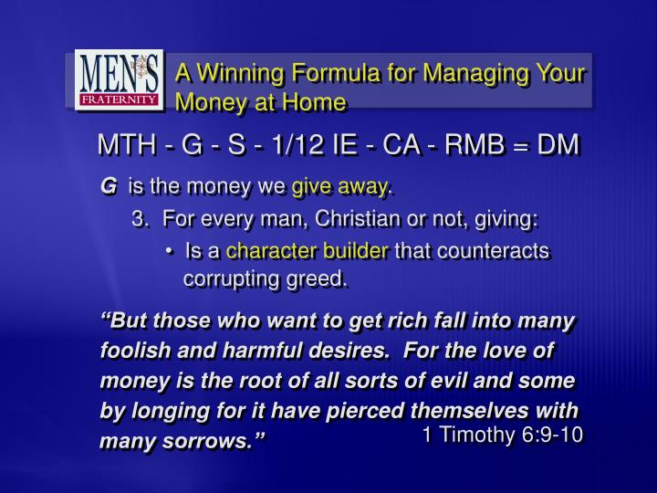 """""""But those who want to get rich fall into many foolish and harmful desires.  For the love of money is the root of all sorts of evil and some by longing for it have pierced themselves with many sorrows."""""""