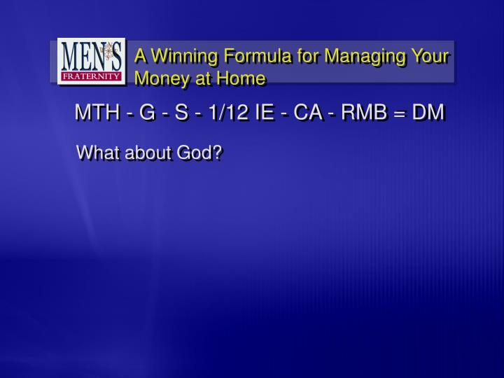 A Winning Formula for Managing Your Money at Home