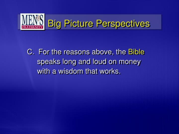 Big Picture Perspectives