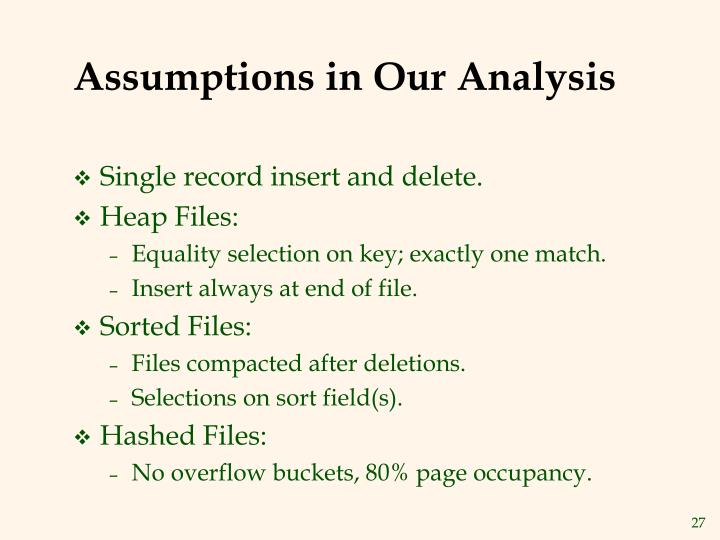 Assumptions in Our Analysis
