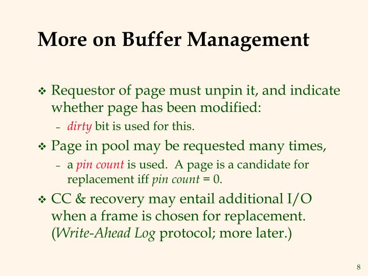 More on Buffer Management