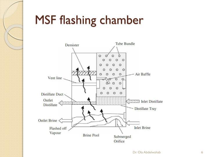 MSF flashing chamber
