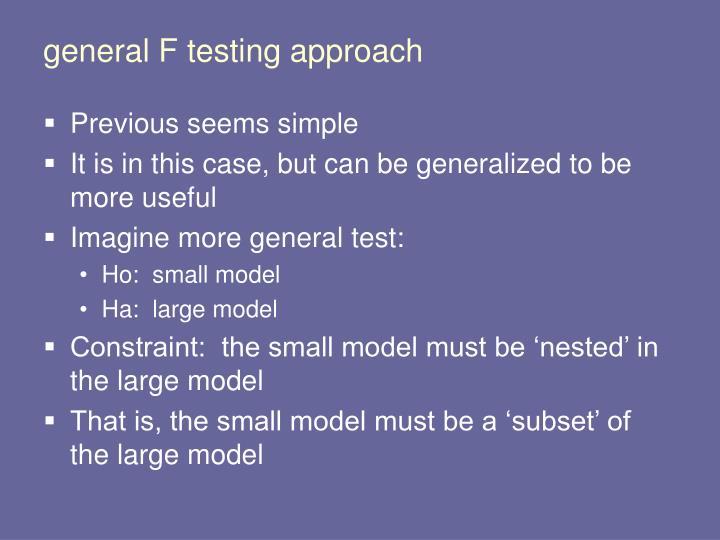 general F testing approach