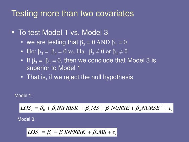 Testing more than two covariates
