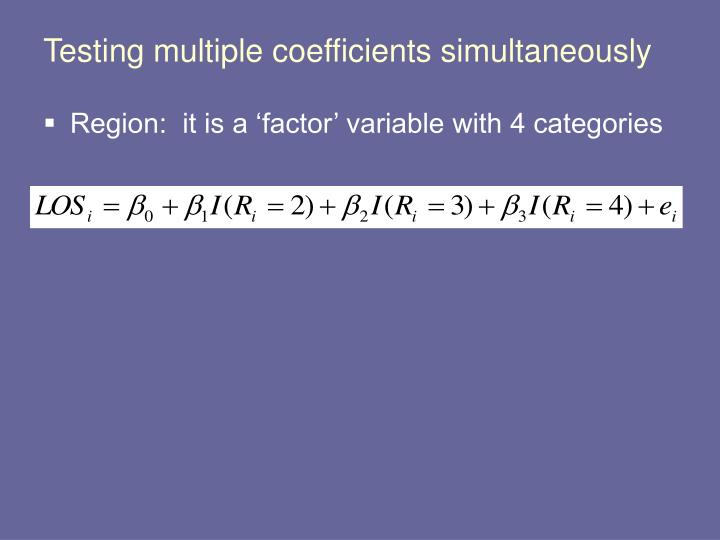 Testing multiple coefficients simultaneously