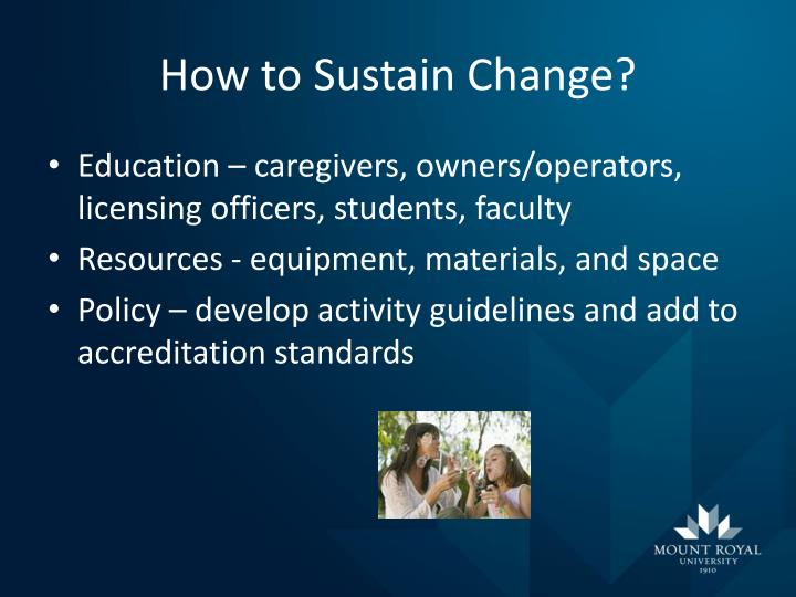 How to Sustain Change?
