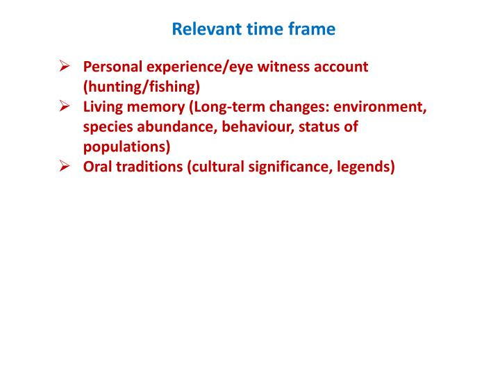Relevant time frame