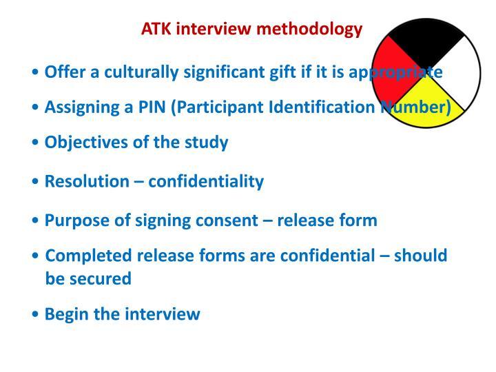 ATK interview methodology